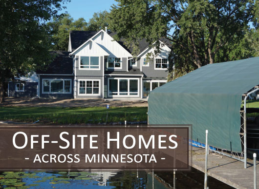 Creek Hill Custom Off Site Homes MN
